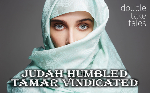 Judah-Humbled-Tamar-Vindicated-Worship.jpg